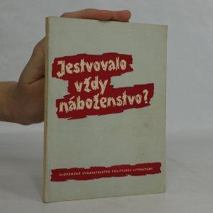 náhled knihy - Jestvovalo vždy náboženstvo?