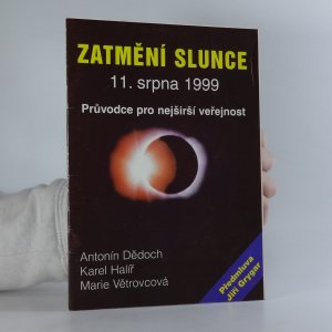 náhled knihy - Zatmění slunce 11. srpna 1999. Průvodce pro nejširší veřejnost