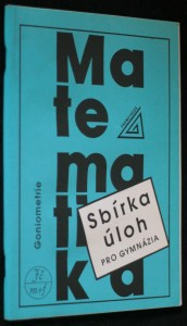 náhled knihy - Matematika Goniometrie, Sbírka úloh pro gymnázia