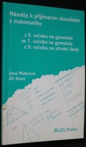 náhled knihy - Náměty k přijímacím zkouškám z matematiky : z 5. ročníku na gymnázia, ze 7. ročníku na gymnázia, z 9. ročníku na střední školy