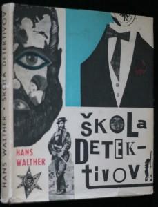 náhled knihy - Škola detektivov : Dobrodružný život prvých detektívov