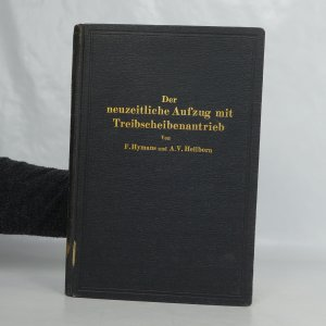 náhled knihy - Der neuzeitliche Aufzug mit Treibscheinbenantrieb