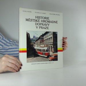 náhled knihy - Historie městské hromadné dopravy v Praze