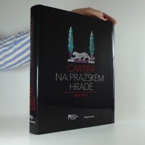 náhled knihy - Cartier na Pražském hradě. Síla stylu