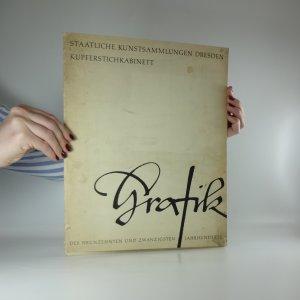 náhled knihy - Grafik. Staatliche kunstsammlungen Dresden Kupferstichkabinett