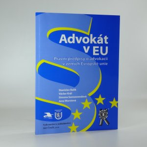 náhled knihy - Advokát v EU. Právní předpisy o advokacii v zemích Evropské unie