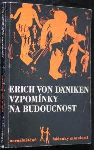 náhled knihy - Erinnerungen an die Zukunft. Česky Vzpomínky na budoucnost : nerozluštěné hádanky minulosti