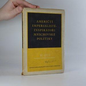 náhled knihy - Američtí imperialisté - inspirátoři mnichovské politiky