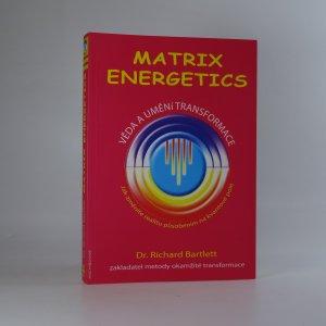 náhled knihy - Matrix Energetics. Věda a umění transformace