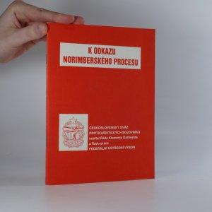 náhled knihy - K odkazu norimberského procesu