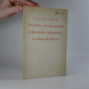 náhled knihy - Tři projevy z let devadesátých o slovanské vzájemnosti a o Janu Kollárovi