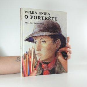 náhled knihy - Velká kniha o portrétu