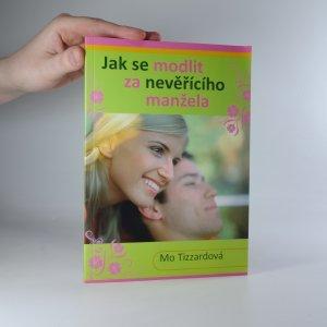 náhled knihy - Jak se modlit za nevěřícího manžela