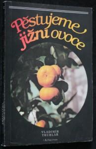 náhled knihy - Pěstujeme jižní ovoce