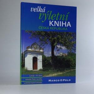 náhled knihy - Velká výletní kniha - Česká republika