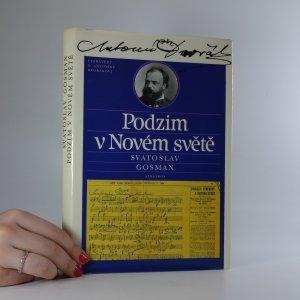 náhled knihy - Podzim v Novém světě : vyprávění o Antonínu Dvořákovi