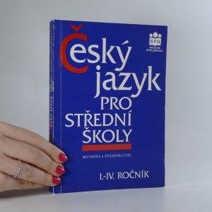 náhled knihy - Český jazyk pro I.-IV. ročník středních škol