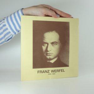 náhled knihy - Franz Werfel 1890-1945