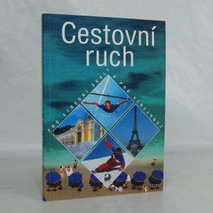náhled knihy - Cestovní ruch: pro střední školy a pro veřejnost