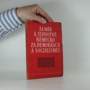 náhled knihy - Za mír a jednotné Německo, za demokracii a socialismus