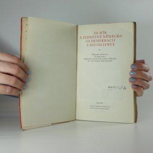 antikvární kniha Za mír a jednotné Německo, za demokracii a socialismus, 1953