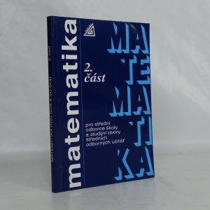 náhled knihy - Matematika pro střední odborné školy a studijní obory středních odborných učilišť. Část 2
