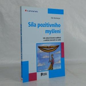náhled knihy - Síla pozitivního myšlení : jak získat životní nadhled a udržet starosti na uzdě