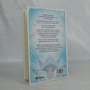 antikvární kniha Škola zázraků : jak dosáhnout radikální proměny a nekonečného štěstí, 2014