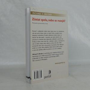 antikvární kniha Zůstat spolu, nebo se rozejít? : průvodce partnerskou krizí, 2011