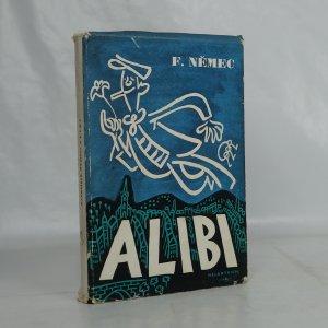 náhled knihy - Alibi : balada o starém právu občanském a trestním