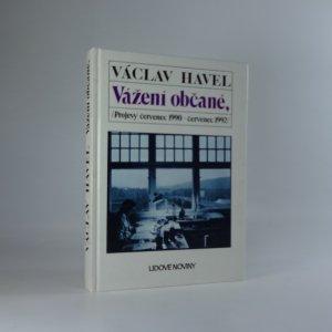 náhled knihy - Vážení občané. Projevy červenec 1990 - červenec 1992