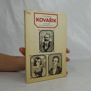 náhled knihy - Slavní a zapomenutí