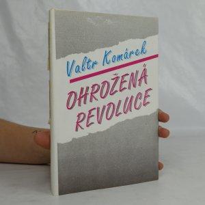 náhled knihy - Ohrožená revoluce