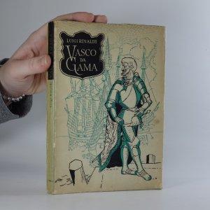náhled knihy - Vasco da Gama : do Indie přes oceány