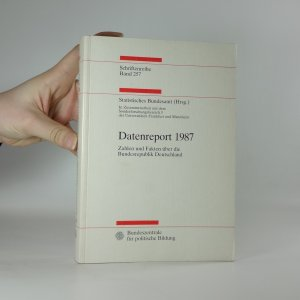 náhled knihy - Datenreport 1987. Zahlen und Fakten über die Bundesrepublik Deutschland.