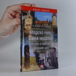 náhled knihy - Magická místa České republiky. Záhady a tajemství na dosah ruky