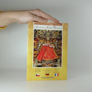 náhled knihy - Gratiosus Jesulus Pragensis. Milostné Pražské Jezulátko. Das Gnadenreiche Prager Jesulein. Gracieux Enfant Jésus de Prague
