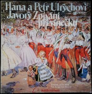 náhled knihy - Hana a Petr Ulrychovi, Javory: Zpívání při vínečku