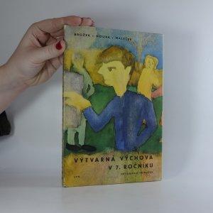 náhled knihy - Výtvarná výchova v 7. ročníku
