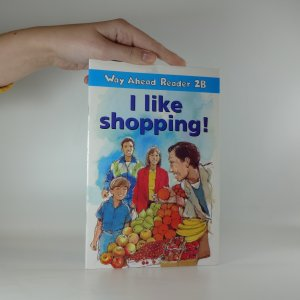 náhled knihy - Way Ahead Reader 2B. I like shopping!