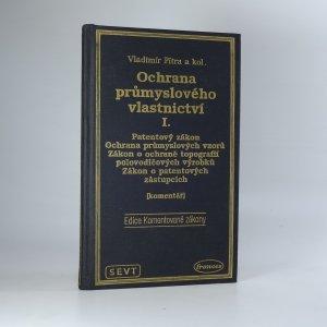 náhled knihy - Ochrana průmyslového vlastnictví I.