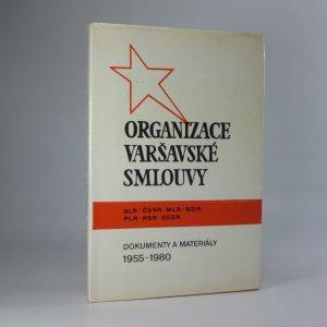 náhled knihy - Organizace Varšavské smlouvy. Dokumenty a materiály 1955-1980