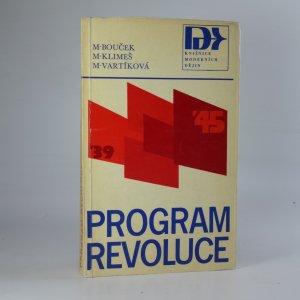 náhled knihy - Program revoluce. Ke vzniku Košického vládního programu
