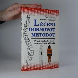 náhled knihy - Léčení Dornovou metodou. Praktická kniha šetrné terapie páteře a kloubů