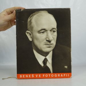 náhled knihy - Dr. Edvard Beneš ve fotografii