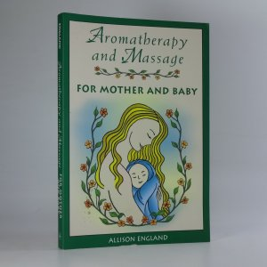 náhled knihy - Aromatherapy and Massage for Mother and Baby