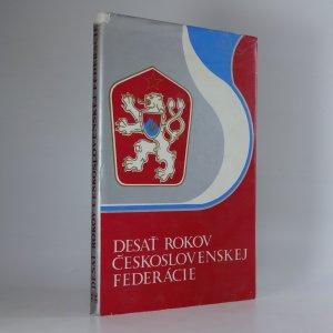 náhled knihy - Desať rokov československej federácie
