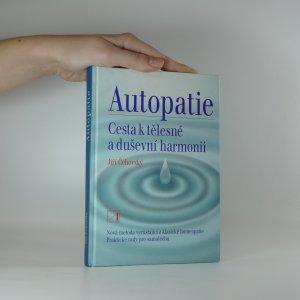 náhled knihy - Autopatie. Cesta k tělesné a duševní harmonii