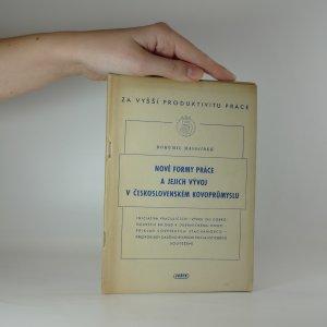 náhled knihy - Nové formy práce a jejich vývoj v československém kovoprůmyslu