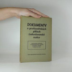 náhled knihy - Dokumenty o protisovětských piklech československé reakce